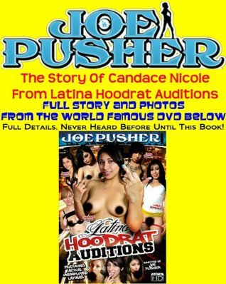 The Story Of Candace Nicole From Latina Hoodrat Auditions  by  Joe Pusher