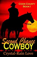 Cook County: Second Chance Cowboy