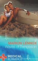 Waves of Temptation (Mills & Boon Medical)