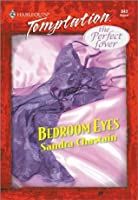 Bedroom Eyes (The Perfect Lover)