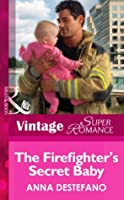 The Firefighter's Secret Baby (Mills & Boon Vintage Superromance) (Atlanta Heroes - Book 4)