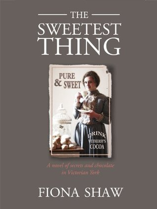 The Sweetest Thing  by  Fiona Shaw