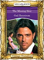 The Missing Heir (Mills & Boon Historical)