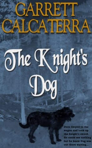 The Knights Dog  by  Garrett Calcaterra