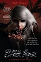 Death of a Black Rose (The Rose Trilogy)