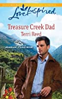 Treasure Creek Dad (Mills & Boon Love Inspired) (Alaskan Bride Rush - Book 2)