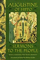 Sermons to the People: Advent, Christmas, New Year, Epiphany