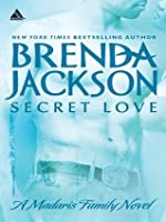 Secret Love (Mills & Boon Kimani Arabesque) (Madaris Family Saga - Book 5)