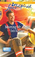 Meeting Mr. Right (Mills & Boon Love Inspired) (Email Order Brides - Book 4)