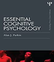 EssentiCognitive Psychology (Classic Edition) (Psychology Press Classic Editions)