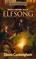 Elfsong: Song & Swords, Book II: Elfsong Bk. 2