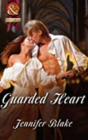 Guarded Heart (Mills & Boon Superhistorical) (Super Historical Romance)