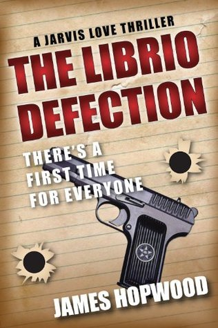 The Librio Defection  by  James Hopwood
