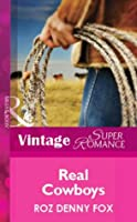 Real Cowboys (Mills & Boon Vintage Superromance)