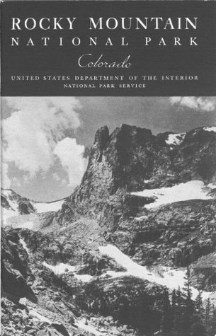 Rocky Mountain [Colorado] National Park [Illustrated]  by  United States Dept. of the Interior