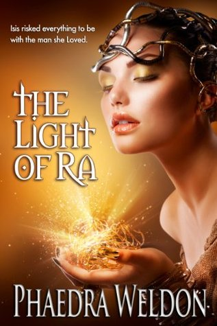 The Light Of Ra Phaedra Weldon
