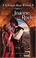 A Knight Most Wicked (Harlequin Historical Series)