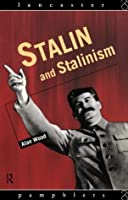 Stalin and Stalinism (Lancaster Pamphlets)