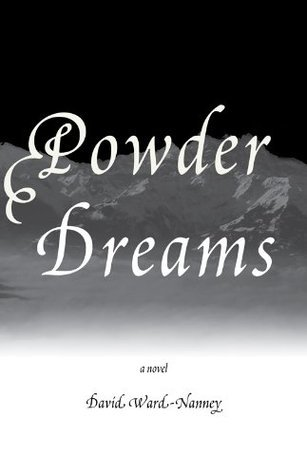 Powder Dreams David Ward-Nanney