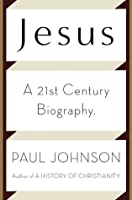 Jesus: A Biography, from a Believer