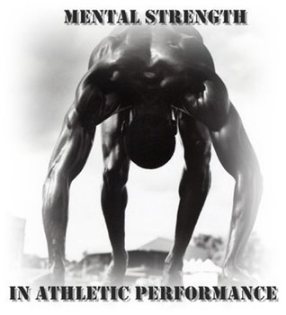 Mental Strength For Athletic Performance  by  Gregg Swanson