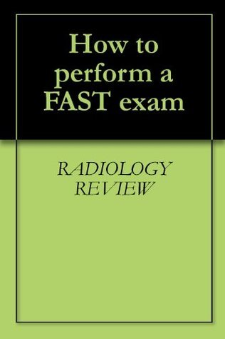 How to perform a FAST exam  by  Radiology Review