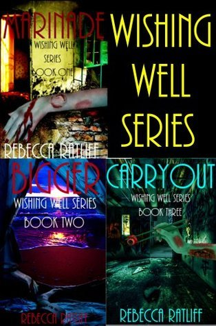 Wishing Well Series 1,2,3 ((Books One, Two and Three)) Rebecca Ratliff
