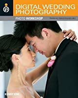 Digital Wedding Photography Photo Workshop
