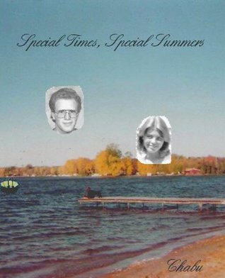 Special Times, Special Summers CHABU