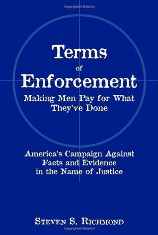 Terms of Enforcement: Making Men Pay for What Theyve Done Steven S. Richmond