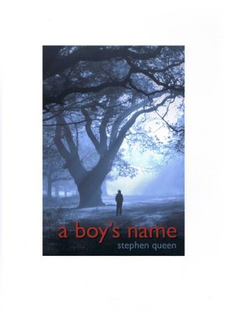 A Boys Name  by  Stephen Queen