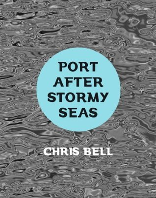 Port After Stormy Seas  by  Chris   Bell