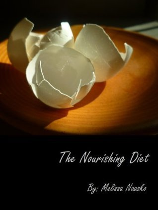 The Nourishing Diet  by  Melissa Naasko