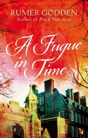 A Fugue in Time Rumer Godden