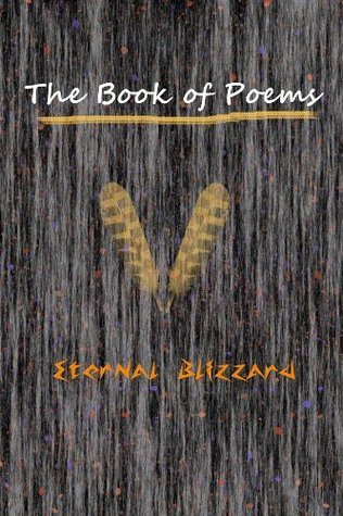 The Book Of Poems  by  Eternal Blizzard