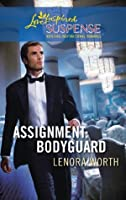 Assignment: Bodyguard (Mills & Boon Love Inspired Suspense)