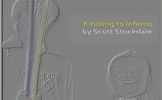 Kindling to Inferno  by  Scott Stockdale
