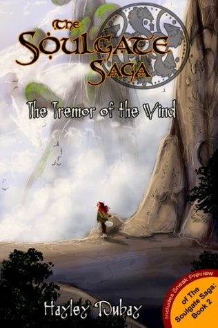 The Soulgate Saga: The Tremor of the Wind  by  Hayley Dubay
