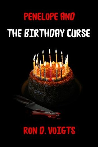 Penelope and The Birthday Curse  by  Ron D. Voigts