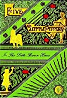 The Five Little Peppers in the Little Brown House (Illustrated)