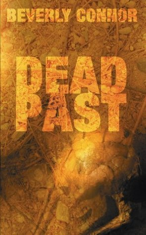 Dead Past: Diane Fallon Series: Book 4  by  Beverly Connor