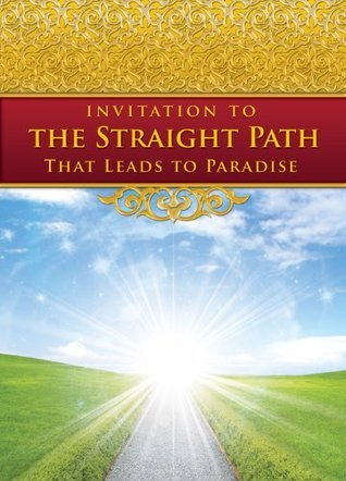 Invitation to the Straight Path  by  Salafy Ink Publications