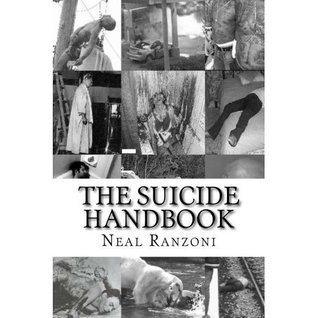 The Suicide Handbook  by  Neal Ranzoni