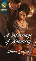 A Marriage Of Notoriety (The Masquerade Club, #2)