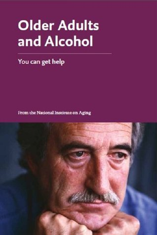 Older Adults and Alcohol  by  National Institute Of Health