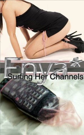 Surfing Her Channels  by  Enya