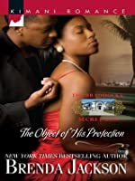 The Object of His Protection (Mills & Boon Kimani) (The Braddocks - Book 6)