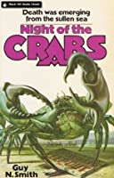 Night Of The Crabs (Crabs, #1)
