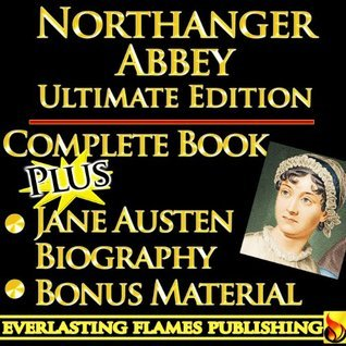 Northanger Abbey [Annotated]  by  Jane Austen