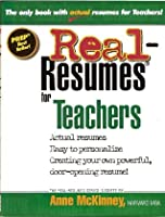 Real-Resumes for Teachers (Real-Resumes Series) (Real-Resumes Series)